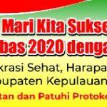 Mari Sukseskan Pilkada Anambas 2020, Damai dan Tertib